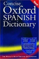 CONCISE OXFORD SPANISH DICTIONARY 3rd Edition Revised