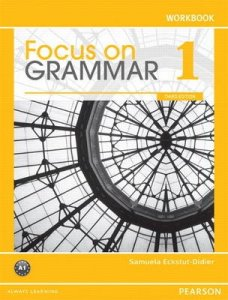 Focus on Grammar 1 Workbook - 3rd Revised edition