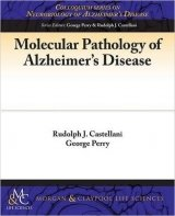 Molecular Pathology of Alzheimer's Disease