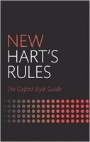 New Hart's Rules : The Oxford Style Guide 2nd Ed.