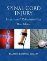 Spinal Cord Injury : Functional Rehabilitation