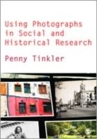 Using Photographs in Social and Historical Research