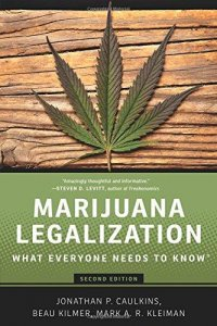 Marijuana Legalization : What Everyone Needs to Know, 2nd ed.