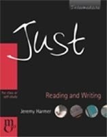 JUST READING AND WRITING: FOR CLASS OR SELF-STUDY INTERMEDIATE