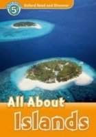 OXFORD READ AND DISCOVER Level 5: ALL ABOUT ISLANDS + AUDIO CD PACK