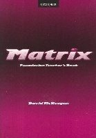 MATRIX FOUNDATION TEACHER´S BOOK