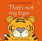 THATS NOT MY TIGER ...