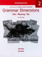 GRAMMAR DIMENSIONS: FORM, MEANING AND USE 2 WORKBOOK