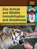 Zoo Animal and Wildlife Immobilization and Anesthesia, 2nd ed.