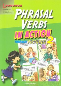 Phrasal Verbs in Action 2 - Learners
