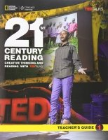 21st Century Reading 1: Creative Thinking and Reading with TED Talks Teacher's Guide