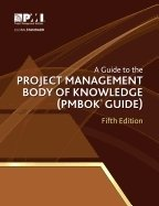 Guide to Project Management Body of Knowledge 5th Ed.
