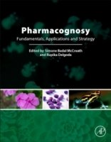 Pharmacognosy : Fundamentals, Applications and Strategies