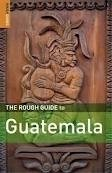 ROUGH GUIDE TO GUATEMALA ED. 4