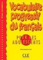 VOCABULAIRE PROGRESSIVE POUR ADOLESCENTS INTERMEDIAIRE