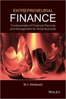 Entrepreneurial Finance : Fundamentals of Financial Planning and Management for Small Business