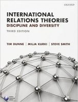 International Relations Theories : Discipline and Diversity 3rd Ed.
