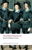 LOVE´S LABOUR´S LOST (Oxford World´s Classics New Edition)