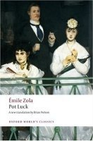 POT LUCK (POT-BOUILLE) (Oxford World´s Classics New Edition)