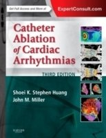 Catheter Ablation of Cardiac Arrhythmias, 3th ed.