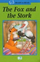 READY TO READ GREEN LINE: THE FOX AND THE STORK + AUDIO CD