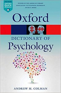 Oxford Dictionary of Psychology 4th Edition (Oxford Paperback Reference)