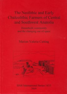 Neolithic and Earky Chalcolithic Farmers of Central and Southwest Anatolia