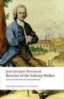 REVERIES OF THE SOLITARY WALKER (Oxford World´s Classics New Edition)