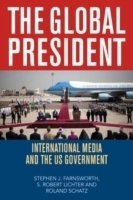 Global President : International Media and the US Government