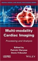 Multi-Modality Cardiac Imaging : Processing and Analysis