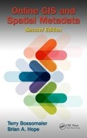 Online GIS and Spatial Metadata, 2nd ed.