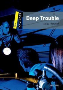 DOMINOES Second Edition Level 1 - DEEP TROUBLE + MultiROM PACK