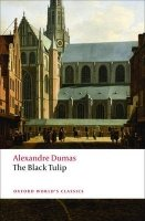 THE BLACK TULIP (Oxford World´s Classics New Edition)