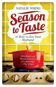 Season to Taste or How to Eat Your Husband