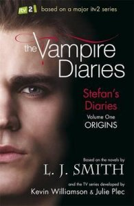THE VAMPIRE DIARIES: STEFAN´S DIARIES 1: ORIGINS