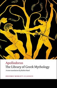 THE LIBRARY OF GREEK MYTHOLOGY (Oxford World´s Classics New Edition)