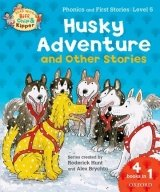 STAGE 5 READ WITH BIF, CHIP AND KIPPER PHONICS a FIRST STORIES: HUSKY ADVENTURE(Oxford reading Tree)