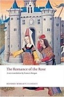 THE ROMANCE OF THE ROSE (Oxford World´s Classics New Edition)