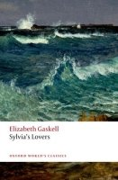 SYLVIA´S LOVERS (Oxford World´s Classics New Second Edition)