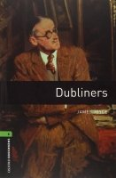 Oxford Bookworms Library New Edition 6 Dubliners with Audio CD Pack