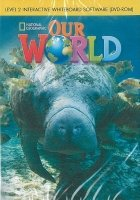 OUR WORLD Level 2 INTERACTIVE WHITEBOARD SOFTWARE (DVD-ROM)