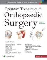 Operative Techniques in Orthopaedic Surgery, 4vols.,2nd Ed.