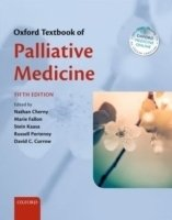 Oxford Textbook of Palliative Medicine, 5th ed.