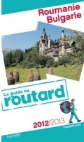 Routard 2012/2013 Roumanie Bulgarie