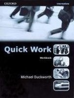 QUICK WORK INTERMEDIATE WORKBOOK