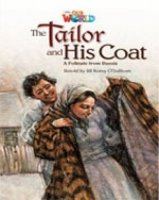 OUR WORLD Level 5 READER: THE TAYLOR AND HIS COAT
