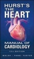Hurst´s the Heart Manual of Cardiology ISE