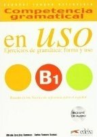 COMPETENCIA GRAMATICAL EN USO Nivel B1+CD