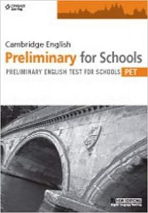 CAMBRIDGE ENGLISH PRELIMINARY FOR SCHOOLS (PET) PRACTICE TESTS STUDENT´S BOOK