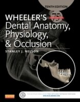 Wheeler´s Dental Anatomy, 10th Ed.
